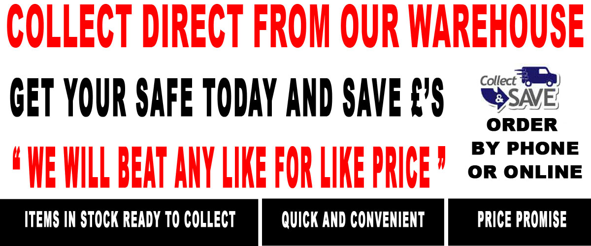 Collect your safe direct from our Warehouse and save money